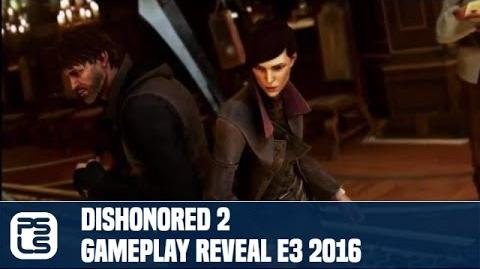 Dishonored 2 Gameplay Reveal E3 2016