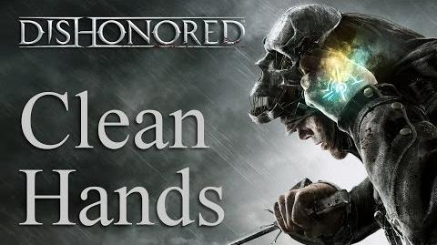"Dishonored non-lethal ""assassinations"" Clean Hands achievement"