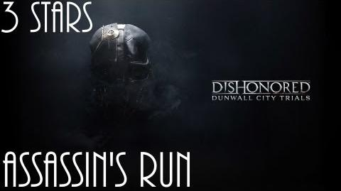 Dishonored Trials of Dunwall, Assassin's Run (No commentary)
