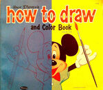 Walt Disney's How to Draw and Color Book