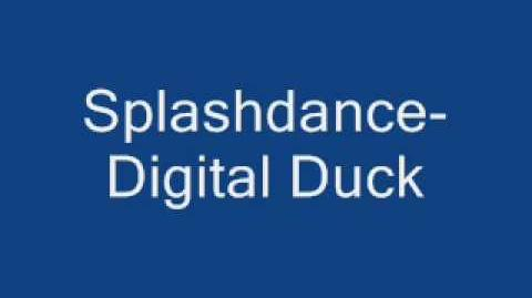 Splashdance-Digital Duck