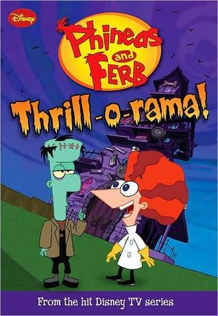 File:Phineas and Ferb, Thrill-o-rama.jpg