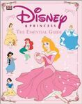 Disney princess essential guide