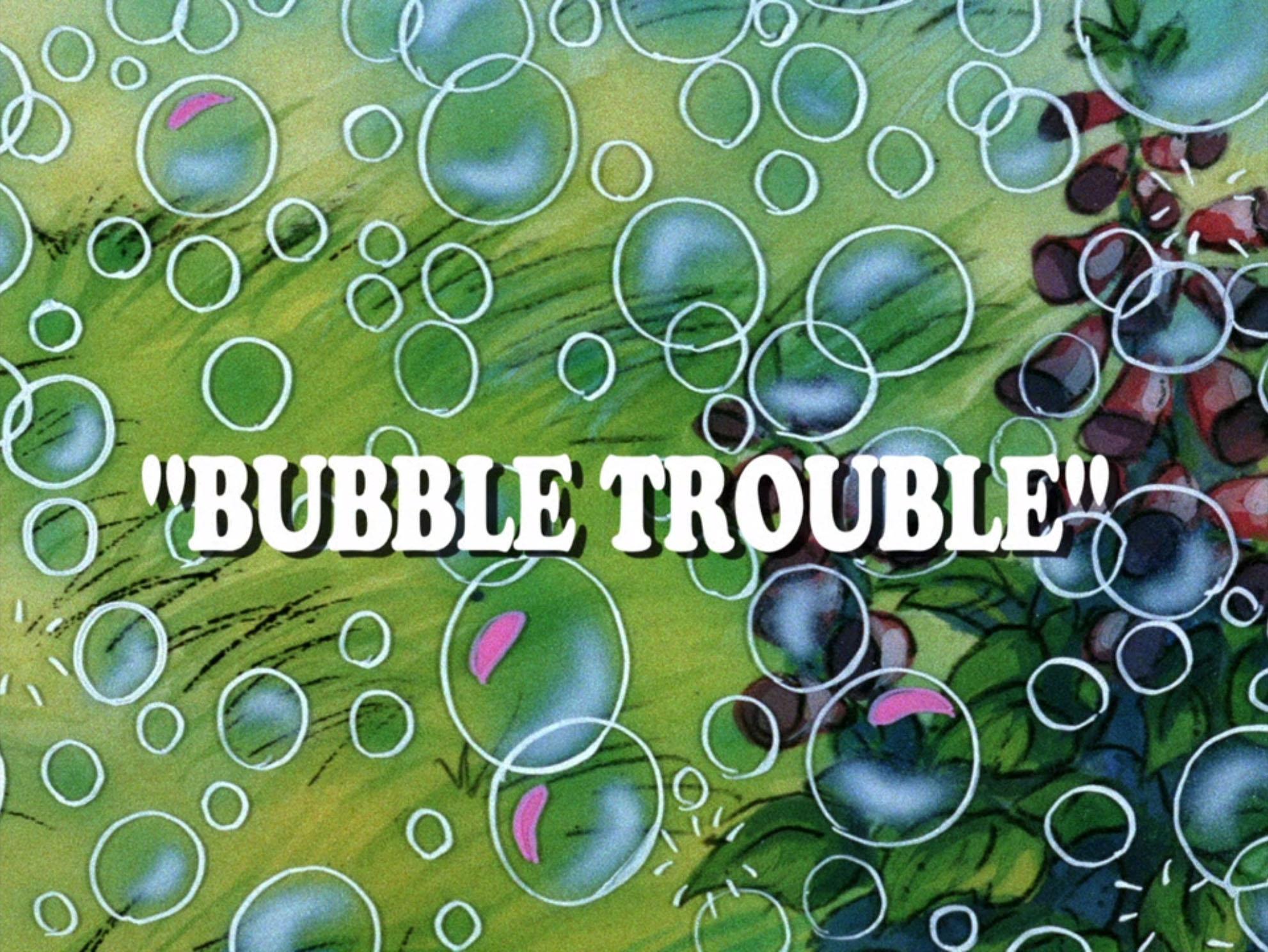 File:Bubble Trouble.jpg