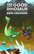 The Good Dinosaur - Dino Crossing