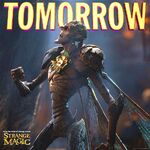 Strange Magic Tomorrow