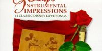 Disney's Instrumental Impressions: 14 Classic Disney Love Songs