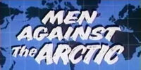 Men Against the Arctic