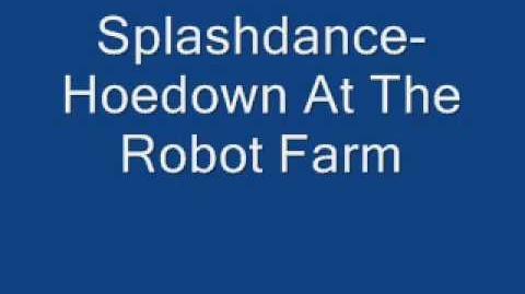 Splashdance-Hoedown At The Robot Farm