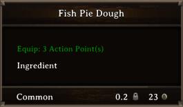 DOS Items FnD Fish Pie Dough