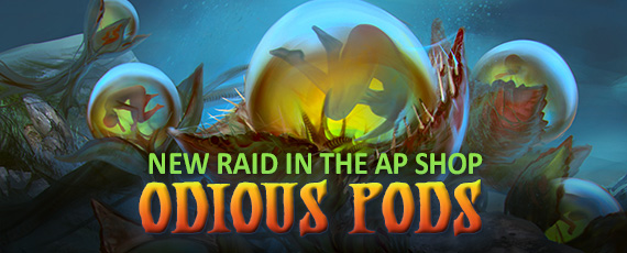 Scroller dotd odious pods raid 1