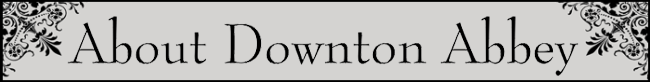 About Downton Abbey section title