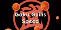 Goku Gains Speed