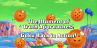 The Moment of Truth Approaches! Goku Back in Action!