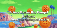 Frieza Bares His Fangs! Gohan's Overwhelming Attack!