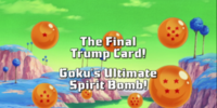 The Final Trump Card! Goku's Ultimate Spirit Bomb!