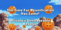 The Time for Reunification has Come! Piccolo's Unshakeable Resolve!