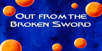 Out from the Broken Sword