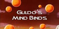 Guldo's Mind Binds