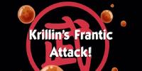 Krillin's Frantic Attack