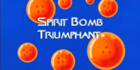 Spirit Bomb Triumphant