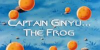 Captain Ginyu... The Frog