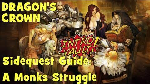 Dragons Crown - Sidequest Guide A Monk's Struggle
