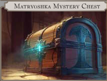 Matryoshka Mystery Chest