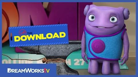 Meet the Boov THE DREAMWORKS DOWNLOAD