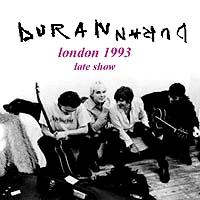 Duran duran 1993-03-20 london late