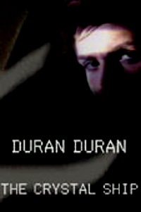 Duran duran the crystal ship dvd
