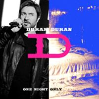 Duran Duran - One Night Only