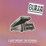 Last Night In St.Paul wikipedia duran duran discogs bootleg