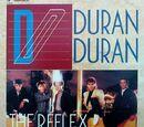 The Reflex (The Dance Mix) - Canada: V-75058 (45 RPM)