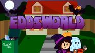 Trick or Threat - Eddsworld Opening