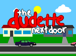 Dudette Next Door