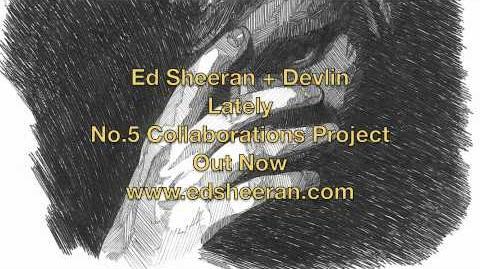Lately ed sheeran wiki fandom powered by wikia - Ed sheeran give me love live room ...