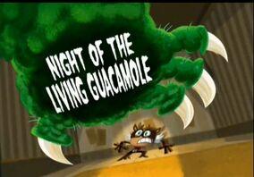 Night of living guacamole