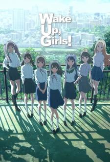 File:Wake Up, Girls!.jpg