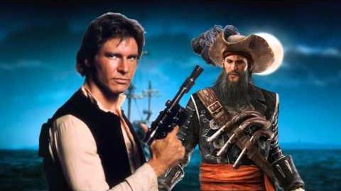 Blackbeard vs Han Solo. Star Wars vs History Premiere.