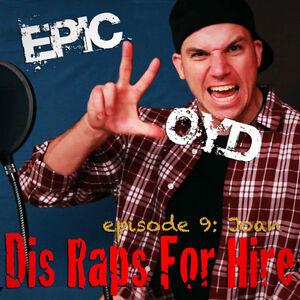 Dis Raps For Hire - Episode 9