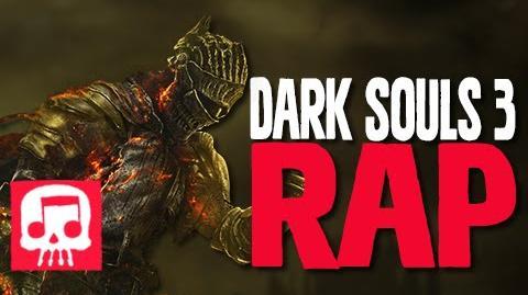 "Dark Souls III Rap by JT Machinima - ""Darkness Falling"""