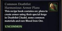 Common Deathfist Harmonious Armor Plans