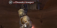 A Drunder trooper