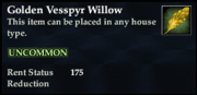 Golden Vesspyr Willow