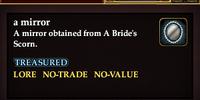 A mirror (A Bride's Scorn)