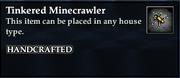Tinkered Minecrawler House Minion