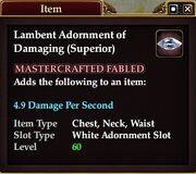 Lambent Adornment of Damaging (Superior)