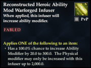 Reconstructed Heroic Ability Mod Warforged Infuser