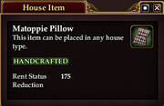 Matoppie Pillow (House Item)